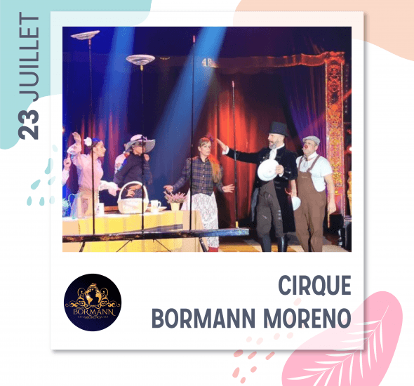 Cirque de la famille Bormann Moreno